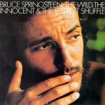 bruce-springsteen-the-wild-the-innocent-the-e-street-shuffle