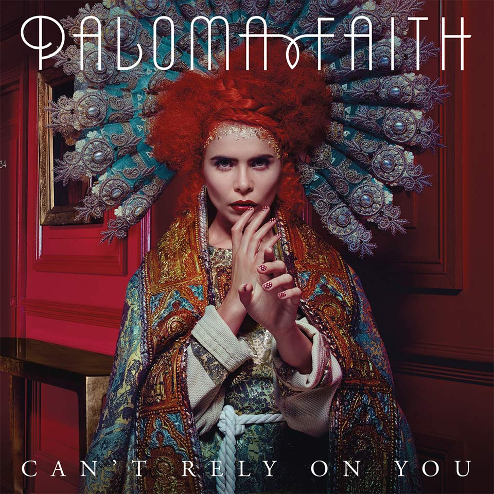 paloma-faith-cant-rely-on-you