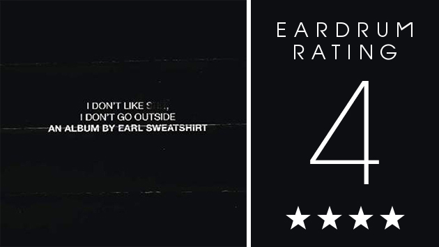 earl-sweatshirt-i-dont-like-shit-i-dont-go-outside-r