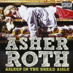 asher-roth-asleep-in-the-bread-aisle
